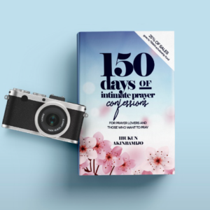 150 Days of Intimate Prayer Confession